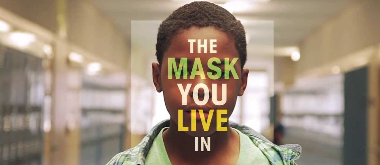 The Mask You Live In – Film Screening