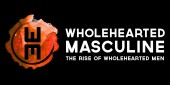 WholeheartedMasculine